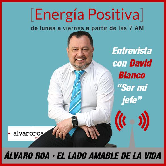 """179. Entrevista a David Blanco """"Ser mi jefe"""""""