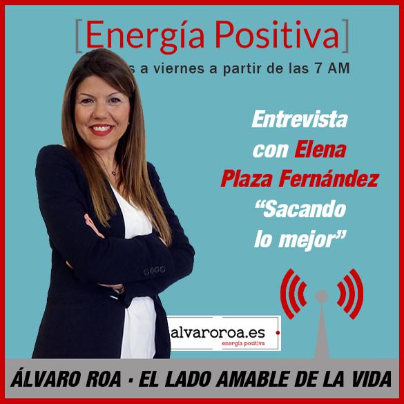 "94. Entrevista Elena Plaza Fernández ""Sacando lo mejor"""