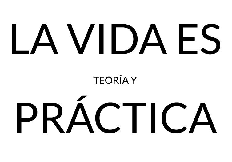 la-vida-es-practica